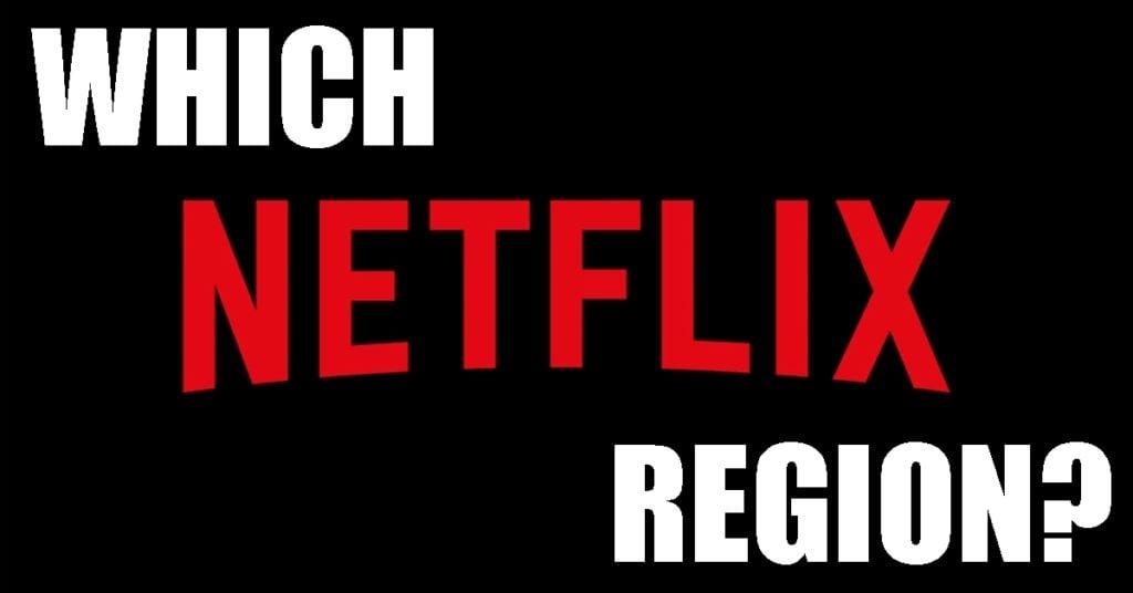 ما هي منطقة Netflix التي أستخدمها