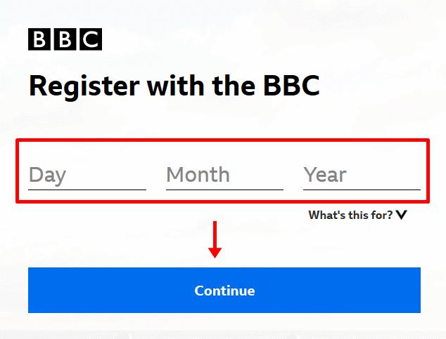 Enter date of birth BBC registration