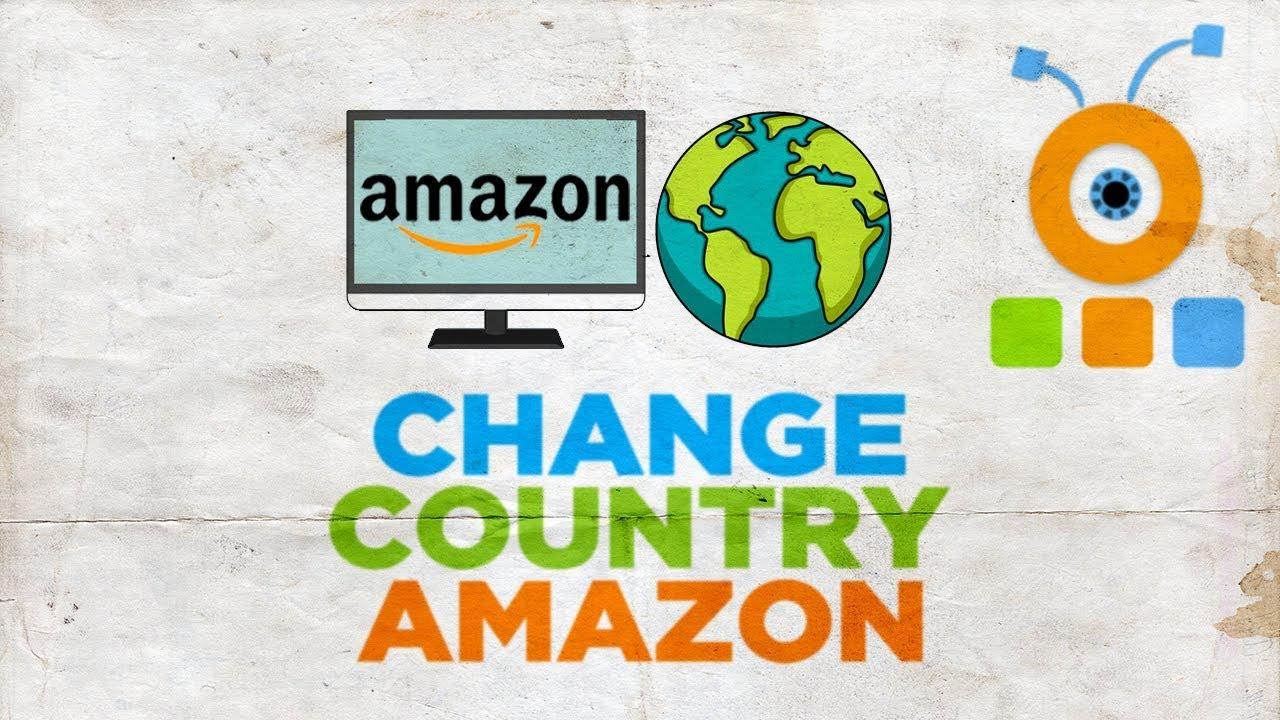 Amazon'da Ülkemi Nasıl Değiştiririm
